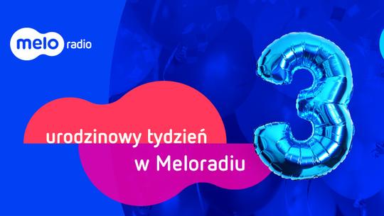 Urodzinowy tydzień w Meloradiu