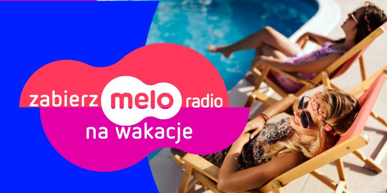 Zabierz Meloradio na wakacje