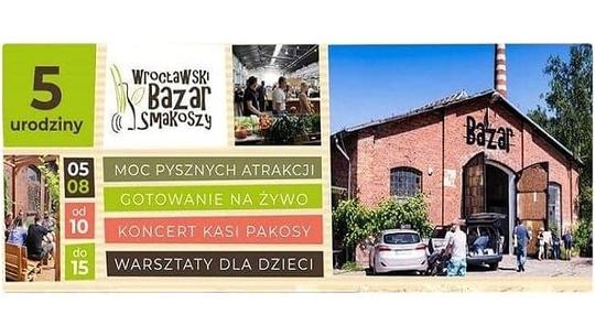 5. Urodziny Wrocławskiego Bazaru Smakoszy
