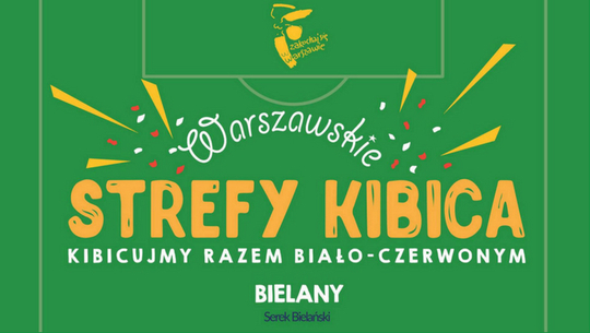 Bielańska Strefa Kibica 2018