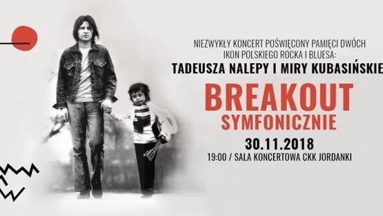 BREAKOUT TOUR SYMFONICZNIE w Toruniu