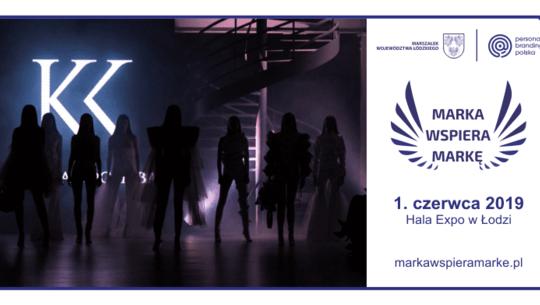 Marka Wspiera Markę: Wielkie święto mody w Hali Expo w Łodzi