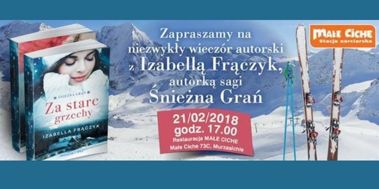 Spotkanie z Izabellą Frączyk - autorką sagi Śnieżna Grań
