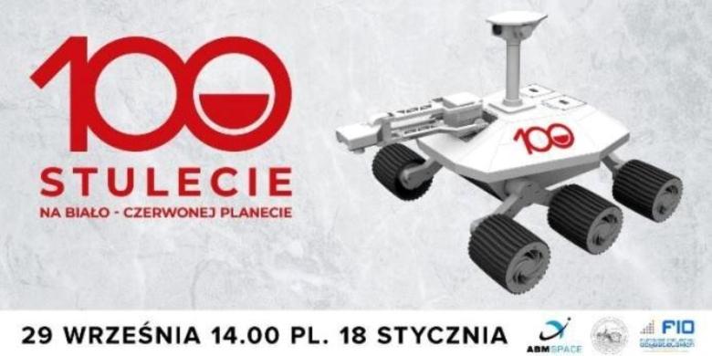 Stulecie na biało-czerwonej planecie - spacer z łazikiem marsjańskim w Toruniu