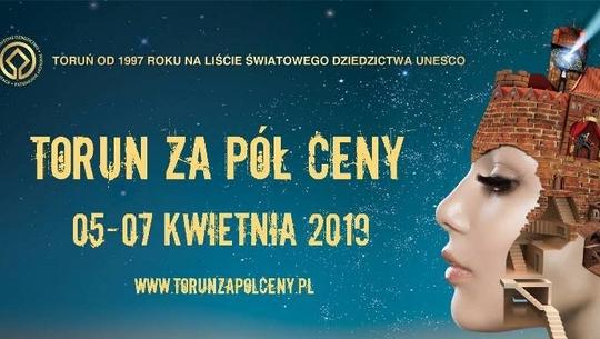 Toruń za pół ceny już 5-7 kwietnia