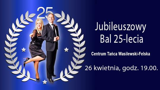 Międzynarodowy Turniej Mistrzów Tańca z okazji Jubileuszu 25-lecia Centrum Tańca Wasilewski Felska