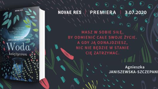 Woda księżycowa – Agnieszka Janiszewska-Szczepanik
