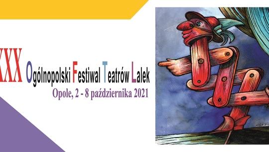 XXX OGÓLNOPOLSKI FESTIWAL TEATRÓW LALEK