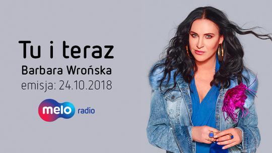Tu i teraz: Barbara Wrońska (24.10.2018)