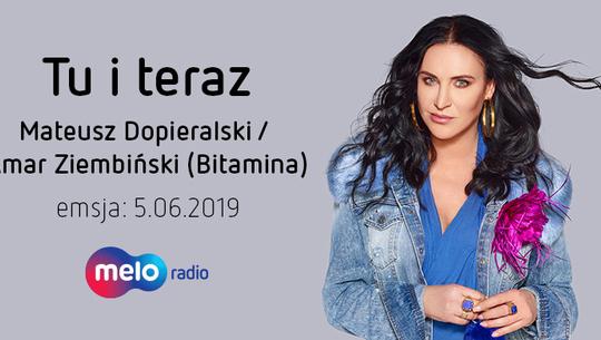 Tu i teraz: Bitamina (5.06.2019)