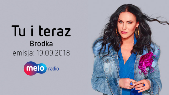 Tu i teraz: Brodka (19.09.2018)