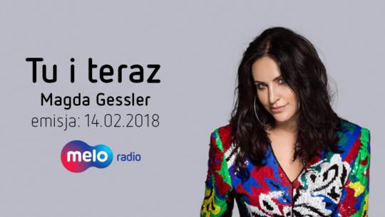 Tu i teraz: Magda Gessler (14.02.2018)