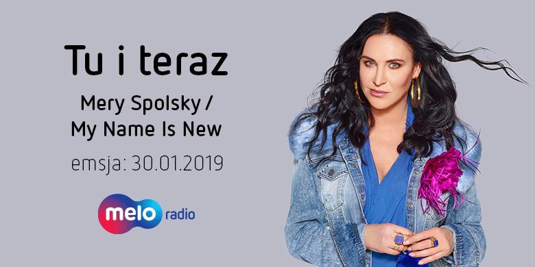 Tu i teraz: Mery Spolsky (30.01.2019)
