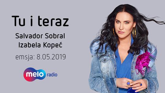 Tu i teraz: Salvador Sobral i Izabela Kopeć (8.05.2019)