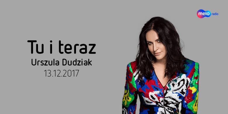Tu i teraz: Urszula Dudziak (13.12.2017)