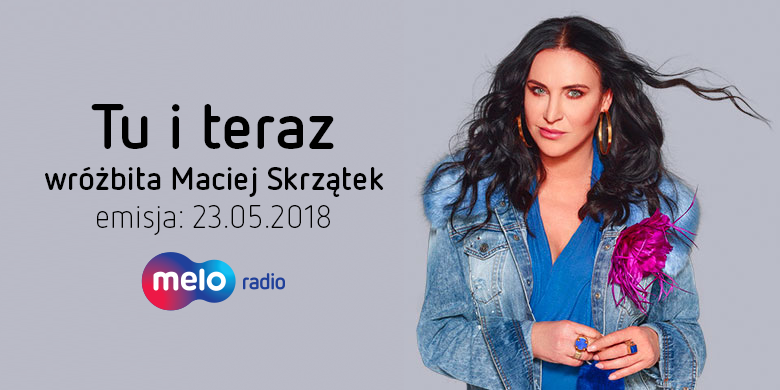 Tu i teraz: wróżbita Maciej Skrzątek (23.05.2018)